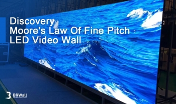 Discovery - Moore's Law Of Fine Pitch LED Video Wall
